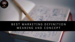Best Marketing Definition