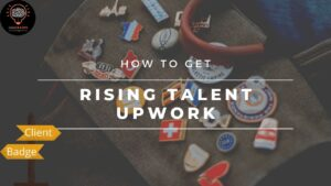 Rising Talent Upwork