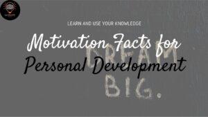 Motivation Facts